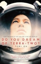 Temi Oh , Do You Dream of Terra-Two?