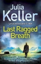 Keller, Julia Last Ragged Breath