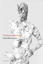 McCormack, Derek The Well-Dressed Wound