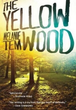 Tem, Melanie The Yellow Wood