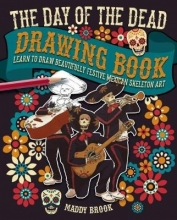 Brook, Maddy Day of the Dead Drawing Book