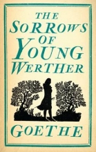 Wolfgang von Goethe, Johann Sorrows of Young Werther