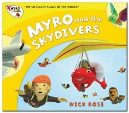 Rose, Nick Myro and the Skydivers