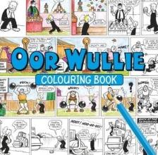 Oor Wullie Oor Wullie Colouring Book
