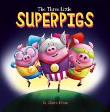 Evans, Claire Three Little Superpigs