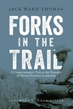 Thomas, Jack Ward Forks in the Trail