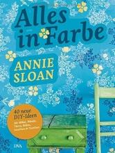 Sloan, Annie Alles in Farbe