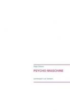 Scheerer, Holger Psycho-Maschine