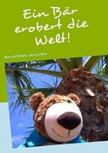 Gampe, Gitta Ein Bär erobert die Welt!