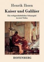 Henrik Ibsen Kaiser und Galil?er