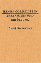 Cornelissen, Hanns Erkenntnis und Erf�llung