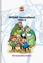 Mosaik Team Die kaiserlichen Boten