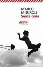 Marco  Missiroli Senza coda