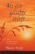 Hans Stolp , Als een geliefde sterft ...