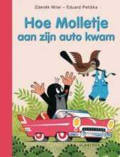 Zdenêk  Miler, Eduard  Petiska Molletje : Hoe Molletje aan zijn auto kwam