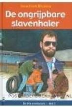 Janwillem  Blijdorp De ongrijpbare slavenhaler