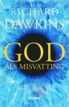 Richard Dawkins , God als misvatting