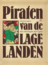 Peter  Smit Piraten van de Lage landen, boek over piraten, kapers, en boekaniers uit Nederland en Vlaanderen.