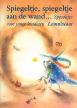 Sandra Klaassen , Spiegeltje, spiegeltje aan de wand...