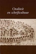 Utrechtse bijdragen tot de medievistiek Oraliteit en schriftcultuur