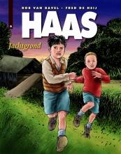 Rob van Bavel Haas deel 6 - Jachtgrond