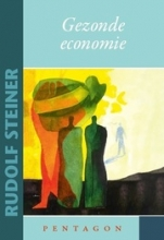 Rudolf Steiner , Gezonde economie
