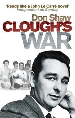 Don Shaw,Clough`s War