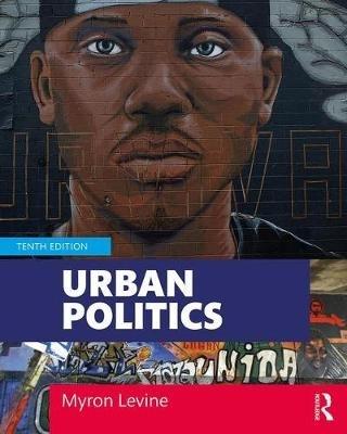 Myron (Wright State University, USA) Levine,Urban Politics