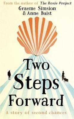 Graeme Simsion and Anne Buist,Two Steps Forward