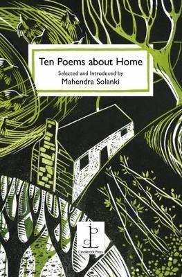 Mahendra Solanki,Ten Poems About Home