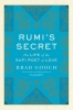 Brad Gooch, Rumi`s Secret