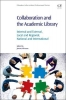 , Collaboration and the Academic Library