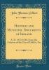 Gilbert, John Thomas, Historic and Municipal Documents of Ireland