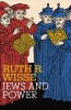 Ruth R. Wisse, Jews and Power