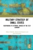 , Military Strategy of Small States