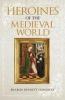 Bennett Connolly, Sharon, Heroines of the Medieval World