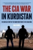 Charles S. Faddis , The CIA War in Kurdistan