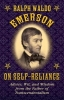 Emerson, Ralph Waldo, Ralph Waldo Emerson on Self-Reliance