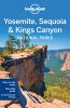 Lonely Planet, Yosemite, Sequoia & Kings Canyon National Parks part 4th Ed