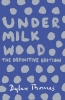 Thomas, Dylan, Under Milk Wood