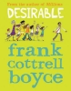 Cottrell Boyce, Frank, Desirable