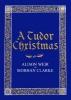 Weir Alison, Tudor Christmas