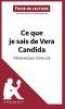 Artaud, Sorène,   lePetitLittéraire. fr, Analyse : Ce que je sais de Vera Candida de V?ronique Ovald? (analyse compl?te de l`oeuvre et r?sum?)