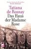Rosnay, Tatiana de, Das Haus der Madame Rose