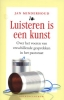 <b>Jan Minderhoud</b>,Luisteren is een kunst