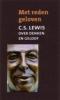 C.S. Lewis, Met reden geloven