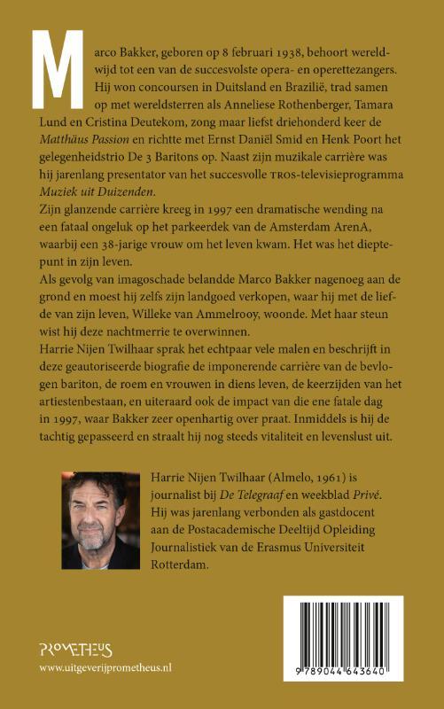 Harrie Nijen Twilhaar,Marco Bakker