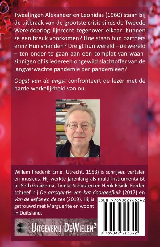 Willem Frederik Erné,Oogst van de angst