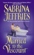 Jeffries, Sabrina Married to the Viscount