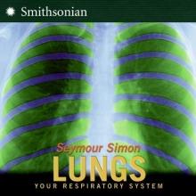 Simon, Seymour Lungs